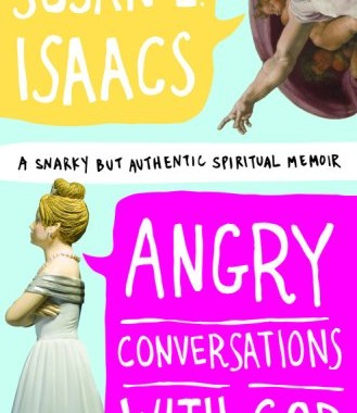 From the Shelf: Angry Conversations With God by Susan E. Isaacs