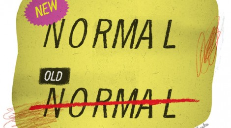 Changes and Your New Normal